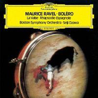 ラヴェル:ボレロ/スペイン狂詩曲 ラ・ヴァルス