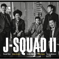 J-Squad『J-squad II』
