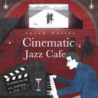 シネマティック・ジャズ・カフェ