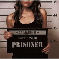 44マグナム『PRISONER』