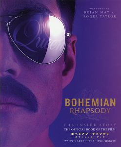BOHEMIAN RHAPSODY THE INSIDE STORY THE OFFICIAL BOOK OF THE FILM(仮)