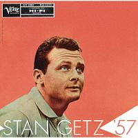 スタン・ゲッツ '57
