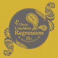 Duca LiveAlive Regression