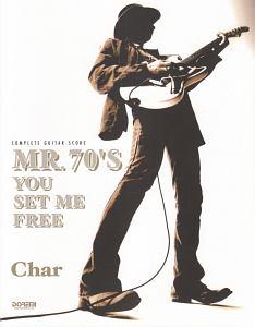 Char/MR.70'S YOU SET ME FREE