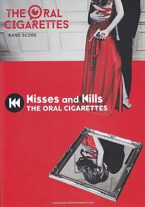 THE ORAL CIGARETTES/Kisses and Kills
