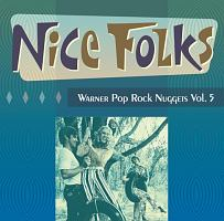 ナイス・フォークス ~ワーナー・ポップ・ロック・ナゲッツ Vol.5
