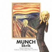 『叫び-ムンク と グリーグ/ノルウェーの音楽集』 ムンク展-共鳴する魂の叫び 開催記念
