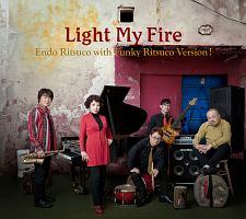 黒船『Light My Fire(ライト・マイ・ファイアー)』
