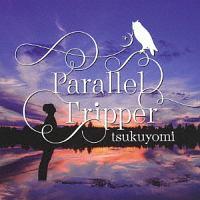 Parallel Tripper