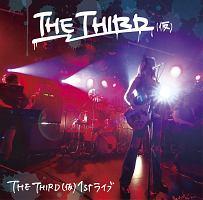 THE THIRD 1st ライブ