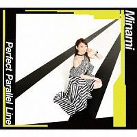 栗林みな実(Minami)『Perfect Parallel Line』