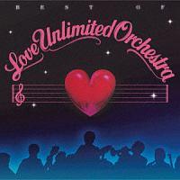 THE LOVE UNLIMITED ORCHESTRA『ベスト・オブ・ラヴ・アンリミテッド・オーケストラ』