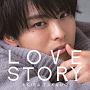 LOVE STORY(MUSIC VIDEO盤)(DVD付)