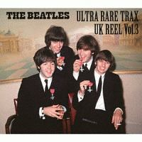 ザ・ビートルズ『ULTRA RARE TRAX - UK REEL VOL.3』