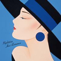 ジャズを聴きたくて ブルーノートからのラヴレター~ナイトタイム・ジャズ・ロマンス