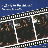 デニス ラサール『LADY IN THE STREET』