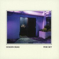 ゴールデン・ドゥラグ『PINK SKY』