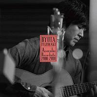RYOTA FUJIMAKI Acoustic Recordings 2000−2010