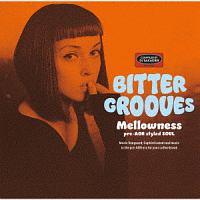 ペニー・グッドウィン『BITTER GROOVES: Mellowness -pre-AOR styled SOUL-』