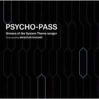 PSYCHO-PASS Sinners of the System Theme songs + Dedicated by MASAYUKI NAKANO