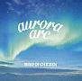 aurora arc(A)(DVD付)