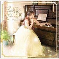 榊原ゆい『LOVE×Acoustic Vol.1』