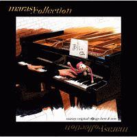 まらしぃ『marasy collection ~marasy original songs best&new~』
