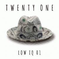 LOW IQ 01『TWENTY ONE』