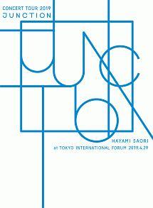 """早見沙織/HAYAMI SAORI Concert Tour 2019 """"JUNCTION"""" at 東京国際フォーラム"""