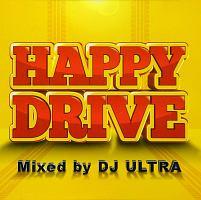 ブラウンストーン『HAPPY DRIVE Mixed by DJ Ultra』