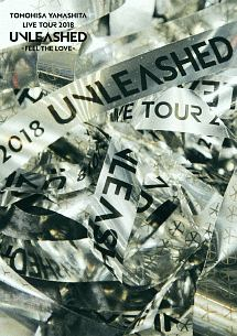 TOMOHISA YAMASHITA LIVE TOUR 2018 UNLEASHED - FEEL THE LOVE -