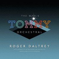 ザ・フー『トミー』オーケストラル