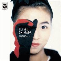 NAMI SHIMADA songs selected by NAOKO SHIMADA