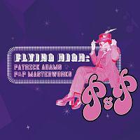 Patrick Adams『フライング・ハイ/パトリック・アダムス・P&P・マスターワークス』