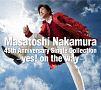 Masatoshi Nakamura 45th Anniversary Single Collection-yes! on the way-(通常盤)