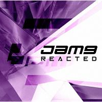 Jam-9『REACTED』
