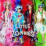 WE ARE LITTLE ZOMBIES(DVD付)