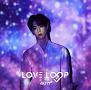 LOVE LOOP(マーク盤)