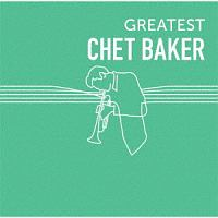 ハービー・マン『GREATEST CHET BAKER』