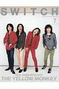THE YELLOW MONKEY『SWITCH 37-7 特集:30th ANNIVERSARY THE YELLOW MONKEY』