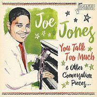 ジョー・ジョーンズ『カリフォルニア・サン~ユー・トーク・トゥ・マッチ ニューオリンズ・R&B・コレクション』