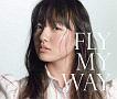 FLY MY WAY / Soul Full of Music(DVD付)