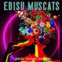 恵比寿マスカッツ『EBISU ANIMAL ANTHEM』