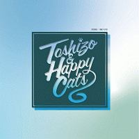 TOSHIZO AND HAPPY CATS