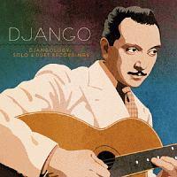ジャンゴロジー: ソロ&デュエット・レコーディングス