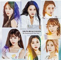 DREAMCATCHER『The Beginning Of The End』