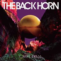 THE BACK HORN『カルペ・ディエム』