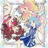 アイカツフレンズ!/BEST FRIENDS!『TVアニメ/データカードダス『アイカツフレンズ!』2ndシーズン挿入歌シングル2 SPECTACLE JOURNEY Vol.2』