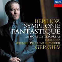 ゲルギエフ(ワレリー)『ベルリオーズ:幻想交響曲 叙情的情景≪クレオパトラの死≫から』