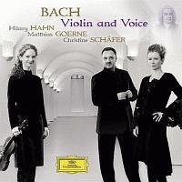 ハーン(ヒラリー)『バッハ:ヴァイオリン&ヴォイス』